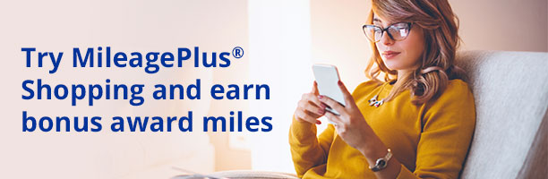 Try MileagePlus Shopping and earn bonus award miles