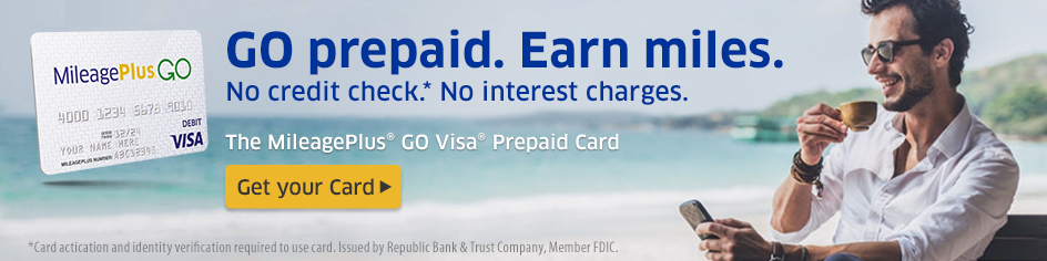 GO prepaid. Earn miles. No credit check. No interest charges. The MileagePlus GO Visa Prepaid card.