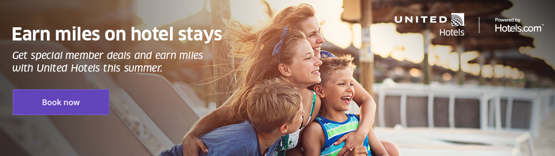 Earn miles on hotel stays. Get special member deals and earn miles with United Hotels this summer. Book now. United Hotels presented by Hotels dot com.