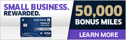 Advertisement: Earn 50,000 bonus miles and enjoy a $0 intro annual fee with the United Explorer Business Card.