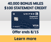 Advertisement: Learn about earning 40,000 bonus miles and a $100 statement credit with the United Explorer Card. Offer ends 8/15.