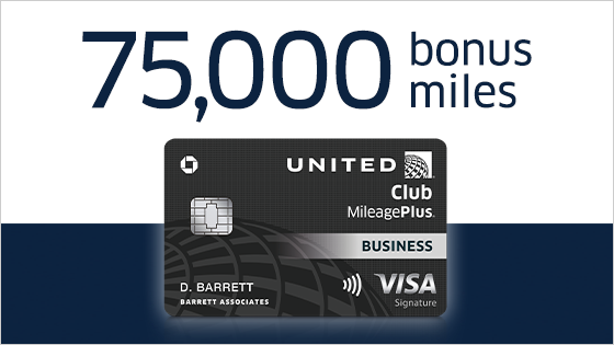 Earn 75,000 bonus miles. United Club MileagePlus Business Visa.