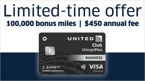 Limited-time offer: one hundred thousand bonus miles | four hundred and fifty dollar annual fee. United Business MileagePlus Visa.