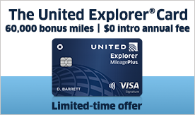 The United Explorer Card limited-time offer. Up to sixty five thousand bonus miles and zero dollar annual fee. United Explorer MileagePlus visa.