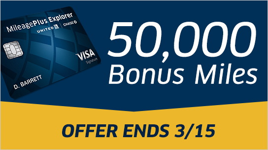 MileagePlus Explorer Card by Chase - 50,000 Bonus Miles - Offer ends March 15